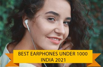 Best Earphones Under 1000 with mic in india 2021