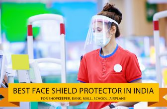 Best Face Shield Protector for Doctor, Nurse, Shopkeeper India 2021