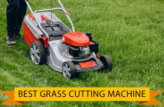 Best Grass Cutting Machine