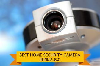 Best Home Security CAMERA in india 2021
