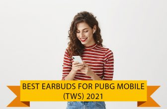 Best Earbuds for Pubg Mobile (Low Latency Earbuds) 2021