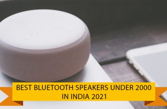 Best Bluetooth Speakers Under 2000 in India 2021