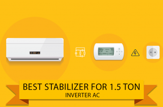 Best Stabilizer for 1.5 Ton Inverter Ac in India