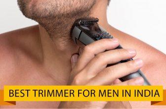 Best Trimmer for Men in India 2021
