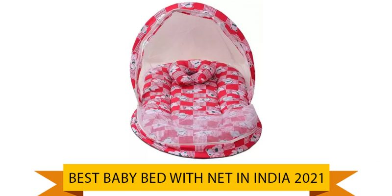 Best Baby Bed with Net in india 2021 | Baby Bed with Mosquito Net
