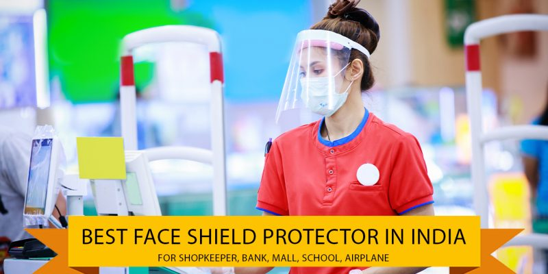 7 Best Face Shield Protector for Doctor, Nurse, Shopkeeper in India (01 October 2021)