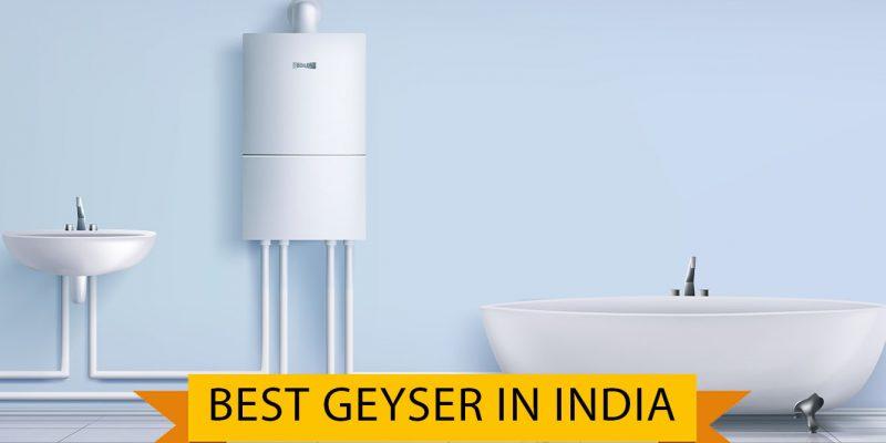 6 Best Geyser in india (01 October 2021)