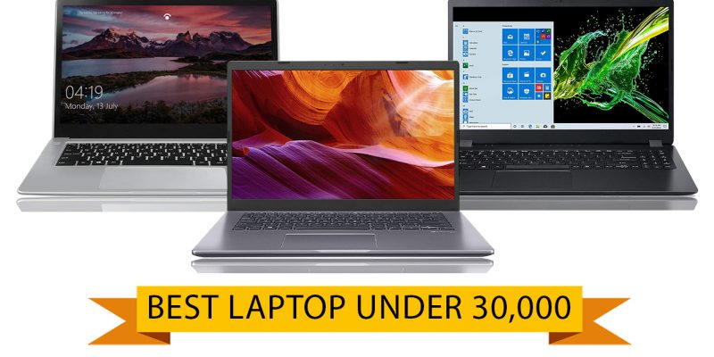 Best Laptop Under 30000 in india for Student, Home, Office (9th April 2021)