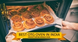 10 Best OTG Oven in india for Baking (9th May 2021)