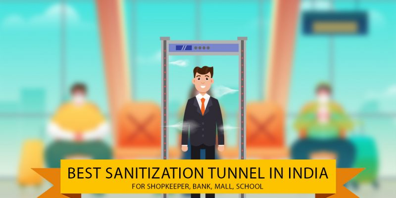 5 Best Sanitization Tunnel for Shop, Bank, Home in india (01 October 2021)