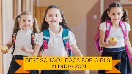 5 Best School Bags for Girls in india 2021 | Teenage Girls Bag