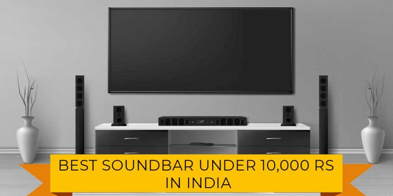 Best Soundbar Under 10000 Rs in india (9th May 2021)