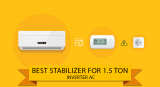 6 Best Stabilizer for 1.5 Ton Inverter Ac (9th May 2021)