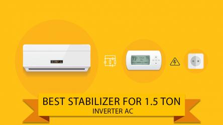 6 Best Stabilizer for 1.5 Ton Inverter Ac (19 July 2021)