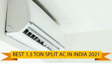6 Best 1.5 Ton Ac in india (15 June 2021)
